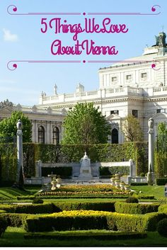 Read it Top five things my family and I loved about Vienna Austria, from cafes to palaces. August 14, 2014