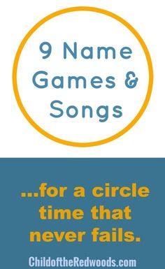 9 Never Fail Name Games and Songs for Circle Time