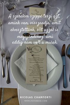 Esküvői idézetek Magyarul Nicolas Chamforti Forever Love, Romantic, Merlin, Quotes, Medical, Wedding, Scrapbook, Smile, Motivation
