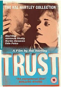 Trust - Hal Hartley (1990).