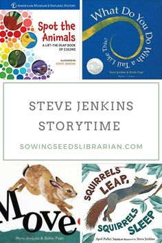 "Steve Jenkins ""Move"" Storytime – Sowing Seeds Librarian"