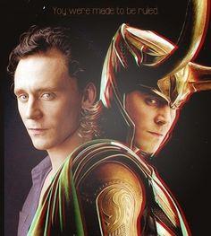 Loki | Tom Hiddleston | You were made to be ruled