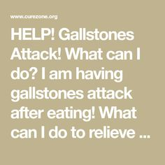 HELP! Gallstones Attack! What can I do? I am having gallstones attack after eating! What can I do to relieve pain? Answer: Take 1 tbsp of epsom salts with 1 cup of freshly presed grapefruit juice! Enema - enema is universal pain remedy. For any pain linked to GI tract. Try coffee enema Try enema with pure water Try enema with 1 tbsp of Epsom salts dissolved in enema water You can also try herbal tincture in enema water (antiinflammatory herbs, antispasmodic herbs, cholagogue herbs, liver…