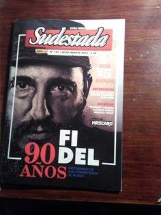 #fidel Fidel Castro. Revista Argentina. Julio/agosto de 2016.