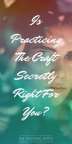 Is Practicing The Craft Secretly Right For You? // Witchcraft // Magic // The Traveling Witch Wicca Witchcraft, Magick, Witch Names, What Is Spirituality, Witch Bottles, Traditional Witchcraft, Travel Crafts, Magic Spells, Wiccan Magic