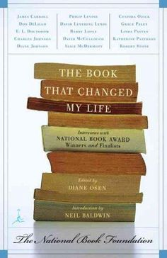 The Book That Changed My Life: Interviews With National Book Award Winners and Finalists