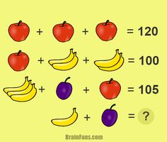 Change fruit to different ocean animals. Brain teaser - Number And Math Puzzle - fruit brain teaser - This fun fruit brain teasers requires logical thinking. Can you find the numbers for different kind of fruit? There is an apple, banana and plum. Math Puzzles Brain Teasers, Brain Teasers For Kids, Maths Puzzles, Logic Math, Math Jokes, Math For Kids, Fun Math, Math Enrichment, Math Talk