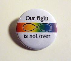 Lexa Our fight is not over lgbt fans Badge/Button 175