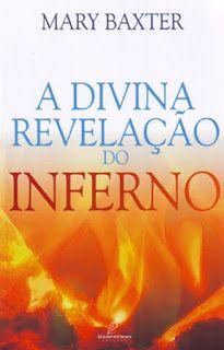 Eliseu Antonio Gomes: Crítica ao livro A Divina Revelação do Inferno, de...