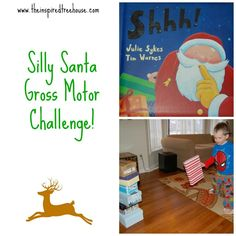Shhh! by Julie Sykes was the perfect guide for creating an obstacle course to challenge gross motor skills and give little ones a glimpse into a day in the life of Santa!