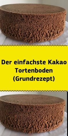 The simplest cocoa cake base (basic recipe)- Der einfachste Kakao Tortenboden (Grundrezept) Ingredients: 5 eggs 5 tablespoons sugar 5 tablespoons flour 5 tablespoons warm … - Easy Cake Recipes, Cookie Recipes, Bread Recipes, Food Cakes, Cupcake Cakes, Torte Au Chocolat, Cocoa Cake, Naked Cakes, Chocolate Torte