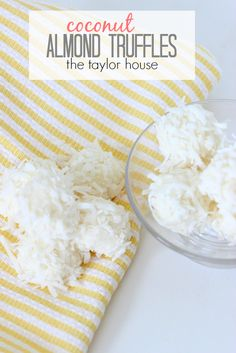 Coconut Almond Truffles - The Taylor House