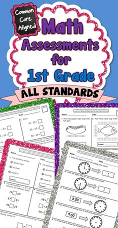 This 50+ page assessment bundle contains quick math assessments for every 1st Grade Common Core Math Standard. There are 2 assessments included for each standard. These assessments packs are also available for grades 2,3,4,and 5!! #1stgrade #1stgrademath #commoncore