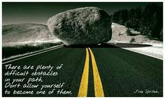 Sometimes we can be our own biggest obstacle...