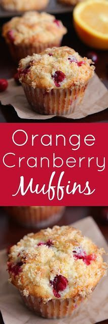 Orange Cranberry Muffins - use 1/2 cup sugar in muffins; sub applesauce for oil; sub coconut oil for butter; bake 23 minutes