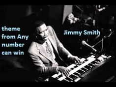 Jimmy Smith -  theme from 'Any number can win
