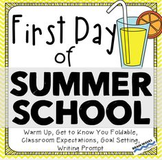 Make the start of summer school fun, interactive, and engaging with this resource of activities.  It's filled with everything you'll need to have an engaging and informative first day of summer school  - warm up, get to know you foldable, classroom expectations activity, goal setting, and a creative writing prompt.