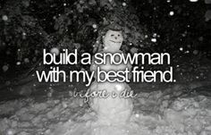 Image result for best friend build a snowman with