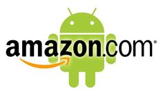 Android Developers: Amazon Is Looking Out For You!