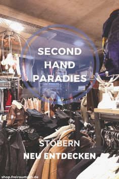 The second hand paradise - Fair and new or breathe new life into second hand goods? Does a sustainable wardrobe only mean new - # Second Hand Shop, Second Hand Clothes, Second Hand Furniture, Slow Fashion, Two Hands, New Life, Sustainability, Two By Two, About Me Blog