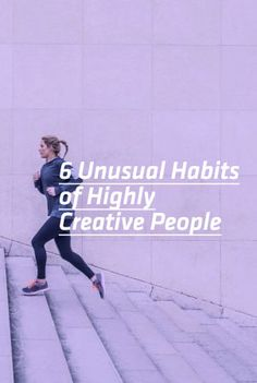 A study of some of history's most creative minds uncovered six powerful strategies that you can use to boost your creativity today.