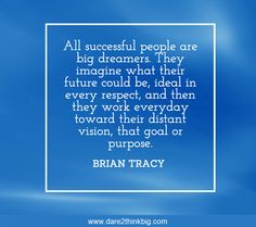 {BRIAN TRACY INSPIRATION WEEK TO SHARE} Evening peoples! I am a big BIG dreamer and the older I get the more excited I get about life. Anyone else with me on that? There is just so much I want to do, see and learn. Lets all respect that the only way we get what we want is to become disciplined and organised (ouch).. a learning curve in itself and practice makes perfect (preferably daily!) ... {IF YOU LIKE THIS PLEASE SHARE - THANKYOU}
