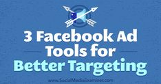 3 Facebook Ad Tools for Better Targeting https://www.socialmediaexaminer.com/3-facebook-ad-tools-targeting?utm_source=rss&utm_medium=Friendly Connect&utm_campaign=RSS @smexaminer