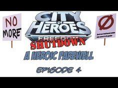 CoH Shutdown: A Heroic Farewell (Ep. 4)