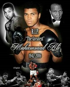 To one who truly was the greatest RIP, hero.