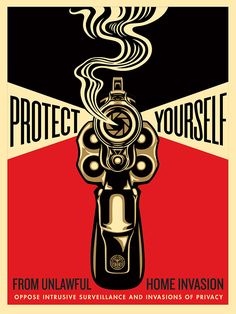 Shepard Fairey, Protect yourself from unlawful home invasion