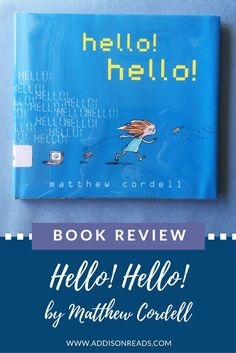 Hello! Hello! is a book that tells of the relationship between nature and technology. There is a happy balance :) @Addison Reads