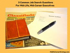 Ready for a career change at Mid-Life? Get answers to the most common career change and job questions are here.