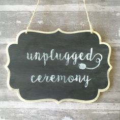 Chalkboard Unplugged Ceremony Sign / Wedding / by WootandWooks