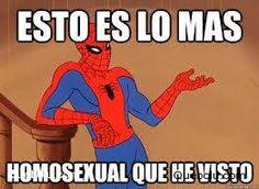 Esto es lo más homosexual que he visto. #homosexual #gay #hombreAraña