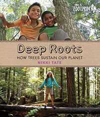 "Read ""Deep Roots How Trees Sustain Our Planet"" by Nikki Tate available from Rakuten Kobo. Most of us see trees every day, and too often we take them for granted. Trees provide us with everything from food, fuel. Planets Activities, Hands On Activities, New Books, Good Books, Children's Books, Roots Book, Best Authors, Fiction And Nonfiction, Environmental Issues"