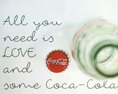 All you need is some Coca-Cola...
