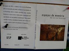 COSTA, André et al. Espaços da memória: São Luiz da Paraitinga . Realização: USP , Apoio cultural: Olhar periférico Filmes. São Paulo: Olhar Periférico, 2015. 1 dvd (33 min) . Documentário (Doação Biblioteca de Psicologia da USP)