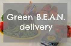 why it's worth it to have organiz produce delivered to your house // Trusty Chucks: saving time with Green B.E.A.N. Delivery