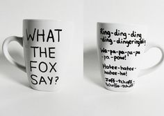 What (does) the fox say? - funny mug // hand-drawn/written