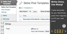 Better Post Templates . Better Post Templates provides a simple, easy-to-use post template system to WordPress.  Instead of opening an old post for editing, copying and pasting various details into a new post and saving, you can create a post template and load it automatically (or manually) every time you create a new