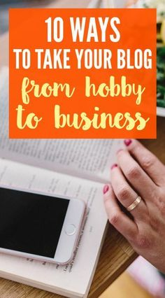 Is your blog a business? Are you making money, or is it just a hobby? Take your blog from hobby to business with these ten steps.