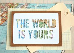 Map The World is Yours Card