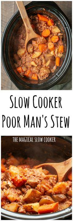 Slow Cooker Poor Man's Stew #stew #slowcooker #easydinnerideas