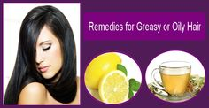 Remedies for #Greasy or Oily #Hair                              …