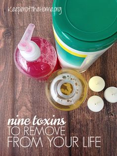 9 Toxins to Remove from Your Life {Keeper of the Home}
