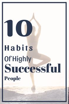 10 Habits of Successful People, That I Like to Adopt - 10 Year Target Leadership, Coaching, Habits Of Successful People, Mental And Emotional Health, Cash Money, Feeling Stressed, Entrepreneur Quotes, Positive Mindset, Finance Tips