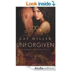 Unforgiven (Forbidden Bond by Cat Miller. Science Fiction Books, Paranormal Romance, Kindle, Bond, Sci Fi, Author, Cats, Ebooks, Movie Posters