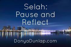 Selah: Pause and Reflect