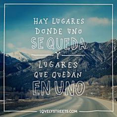 """3,815 Me gusta, 20 comentarios - Lovely Streets (@lovelystreetsofficial) en Instagram: """"Hay lugares y lugares. - There are places that just stick to your heart. #quotes #travelquotes…"""""""