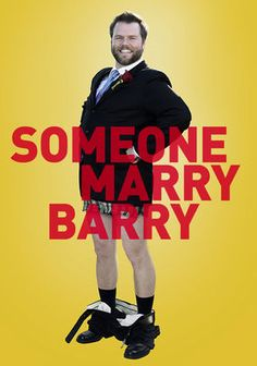 Someone Marry Barry. Barry is super inappropriate & his friends are getting tired of him ruining their lives. The solution: Marry him off. However, the girl of his dreams is Barry in female form, making everything worse! The cast was great! This movie was hilarious. It's like a romantic comedy, but for guys. I really loved it!